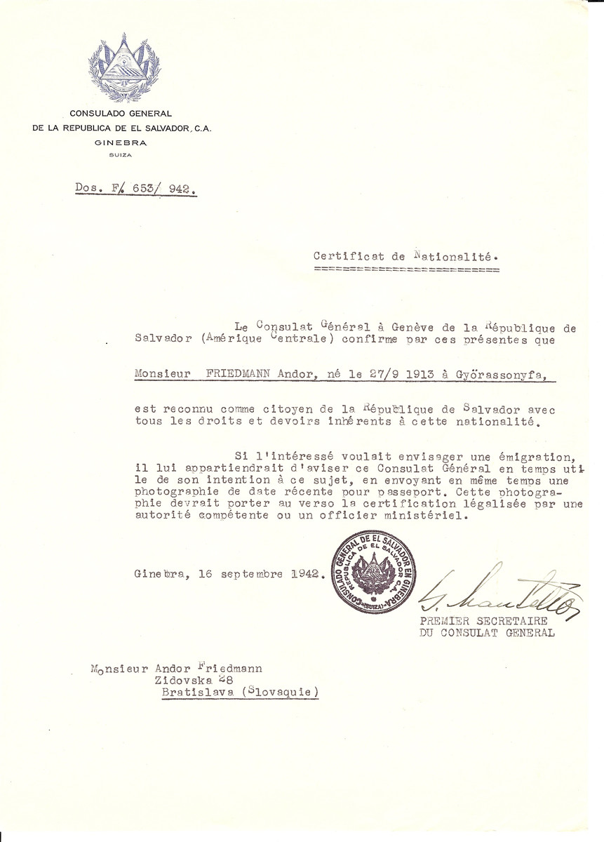Unauthorized Salvadoran citizenship certificate issued to Andor Friedmann (b. 09/27/1913 in Gyorassonyfa) by George Mandel-Mantello, First Secretary of the Salvadoran Consulate in Switzerland.  The certificate was sent to him at his residence at Zidovska 28, Bratislava.
