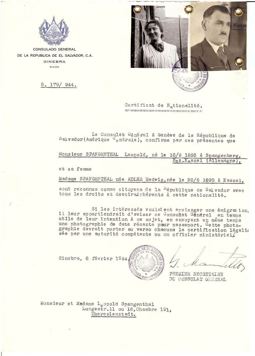 Unauthorized Salvadoran citizenship certificate issued to Leopold Spangenthal (b. June 18 1893, Spangenberg, Germany) and his wife, Hedwig (Adler) Spangenthal (b. June 20 1895, Kassel, Germany) by George Mandel-Mantello, First Secretary of the Salvadoran Consulate in Switzerland.   The document was mailed to the Theresienstadt concentration camp.  Leopold and Hedwig Spangenthal were deported to Auschwitz where they perished.