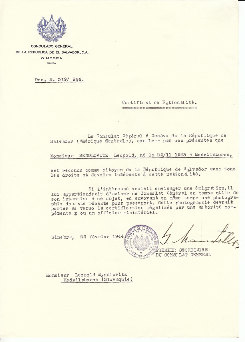 Unauthorized Salvadoran citizenship certificate issued to Leopold Mendlovitz (b. 11/22/1923 in Medzilaborce) by George Mandel-Mantello, First Secretary of the Salvadoran Consulate in Switzerland.  The certificate was sent to his residence in Medzilaborce.