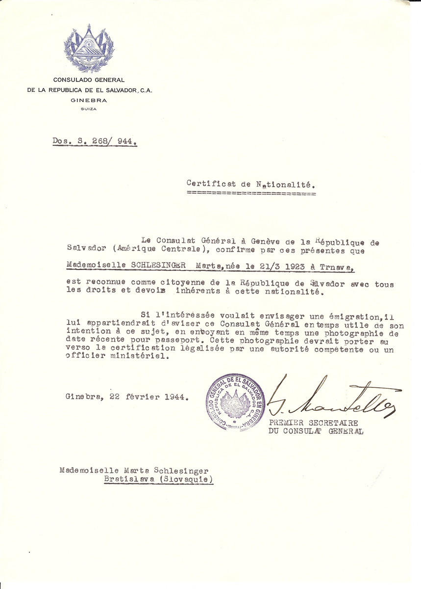 Unauthorized Salvadoran citizenship certificate issued to Marta Schlesinger  (b. 03/21/1923 in Trnava) by George Mandel-Mantello, First Secretary of the Salvadoran Consulate in Switzerland and sent to her residence at Bratislava.