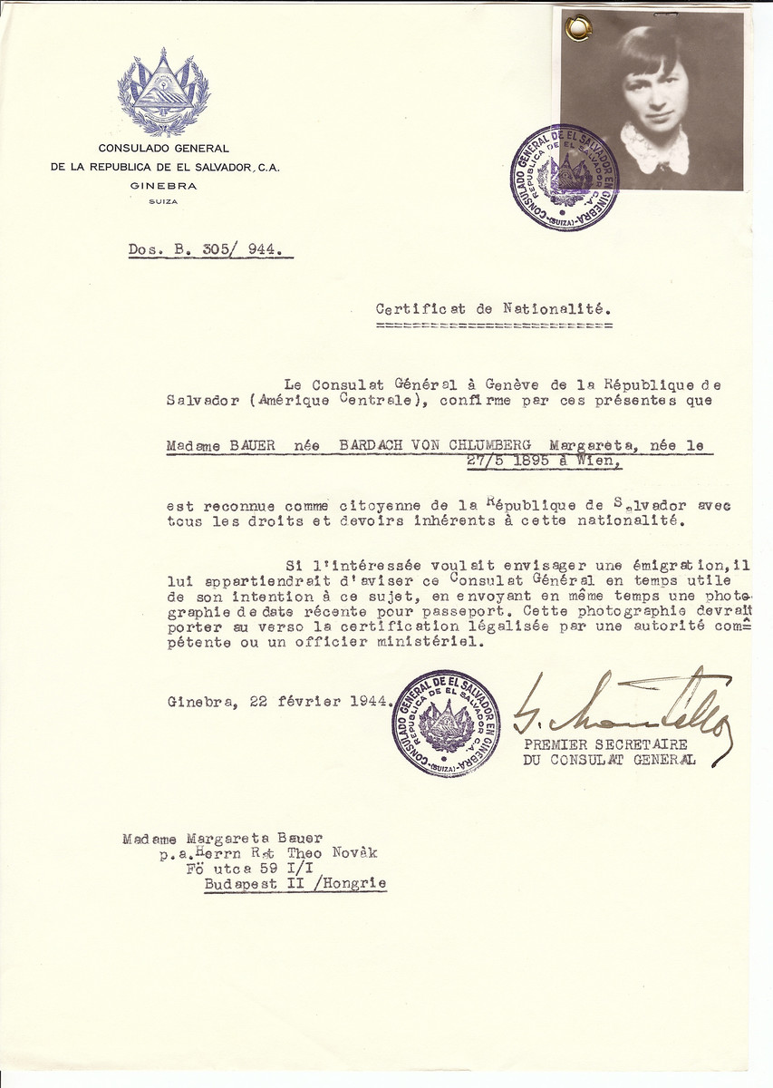 Unauthorized Salvadoran citizenship certificate issued to Margareta (nee Bardach von Chlumberg) Bauer (b. May 27, 1895 in Vienna) by George Mandel-Mantello, First Secretary of the Salvadoran Consulate in Switzerland and sent to her residence in Budapest.   Margarete Bauer survived the Holocaust.