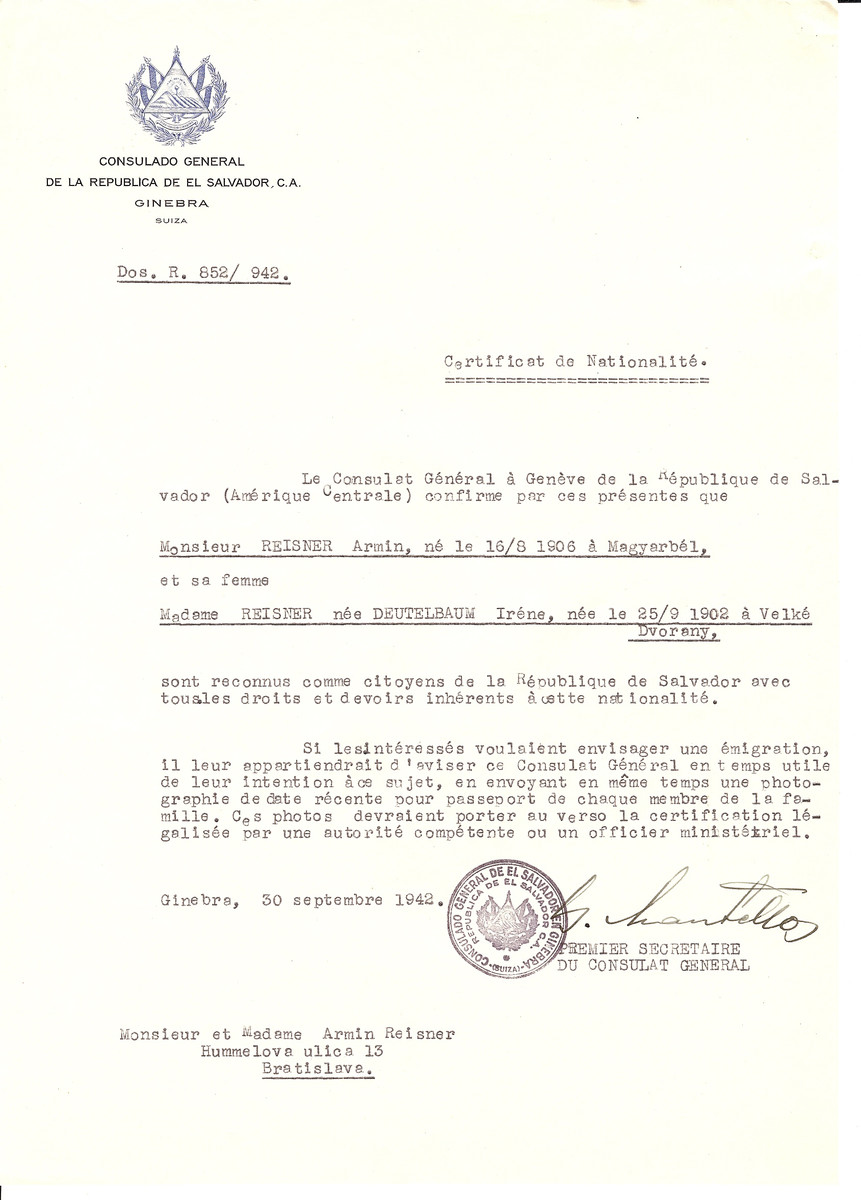 Unauthorized Salvadoran citizenship certificate issued to Armin Reisner (b. 08/16/1906 in Magyarbel) and his wife Irene (Deutelbaum) Reisner (b. 09/25/1902 in Velke Dvorany) by George Mandel-Mantello, First Secretary of the Salvadoran Consulate in Switzerland.  The certificate was sent to their residence at Hummelova Ulica 13, Bratislava.