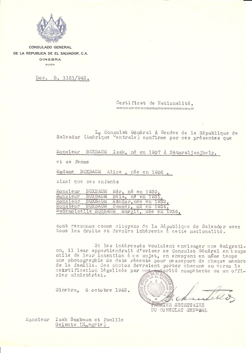 Unauthorized Salvadoran citizenship certificate issued to Isak Buxbaum (b. 1907 Satoraljanjhely), his wife Alice (b. 1906) and children Mor (b. 1930), Bela (b. 1931), Aandor (b. 1932), Samuel (b. 1934) and Margit (b. 1936) by George Mandel-Mantello, First Secretary of the Salvadoran Consulate in Switzerland and sent to their residence in Galanta.