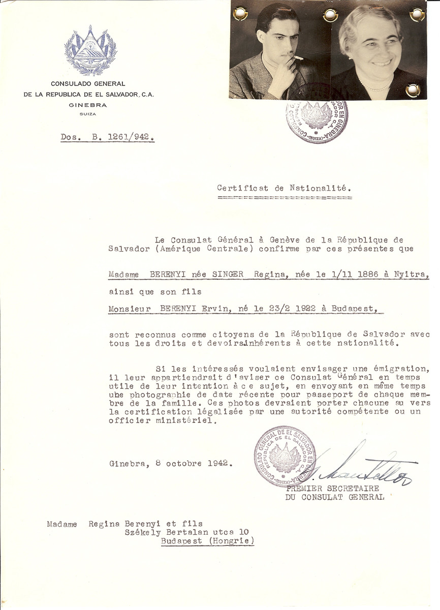 Unauthorized Salvadoran citizenship certificate issued to Regina (nee Singer) Berenyi (b. November 1, 1886 in Nitra) and her son Ervin Berenyi (b. February 23, 1922 in Budapest) by George Mandel-Mantello, First Secretary of the Salvadoran Consulate in Switzerland and sent to their residence in Budapest.   Both survived the Holocaust.