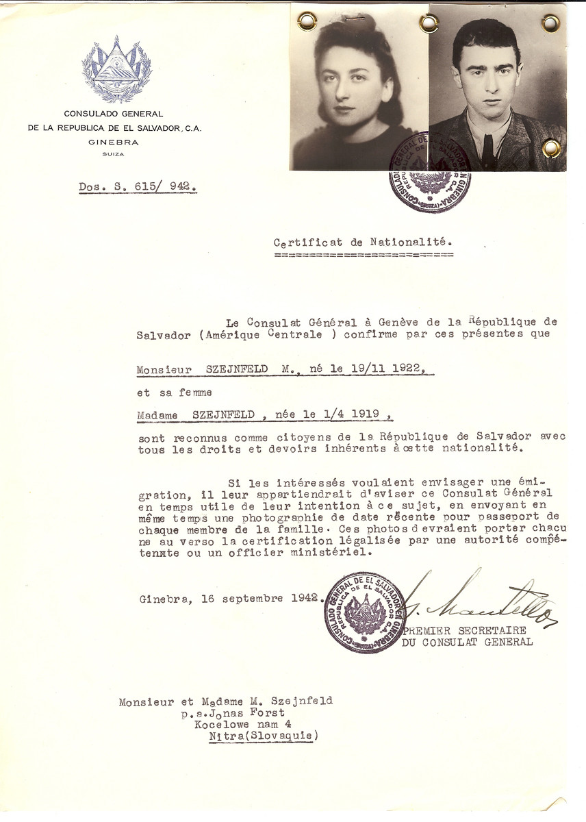 Unauthorized Salvadoran citizenship certificate issued to M. Szejnfeld  (b. 11/19/1922) and his wife Mme. Szejnfeld (b. 04/01/1919 in Hummenne) by George Mandel-Mantello, First Secretary of the Salvadoran Consulate in Switzerland and sent to their residence at Jonas Forst, Kocelowe Nam 4, Nitra.