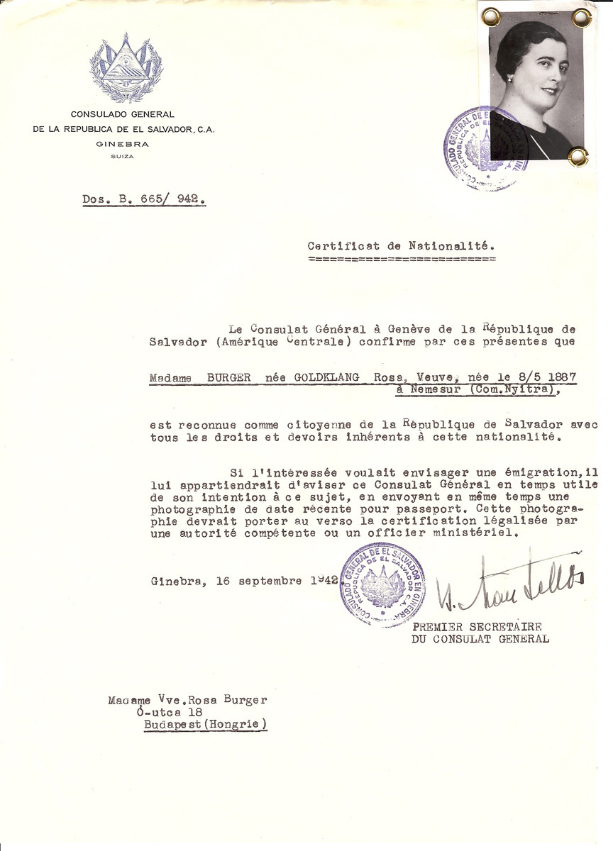 Unauthorized Salvadoran citizenship certificate issued to Rosa (nee Goldklang) Burger (b. May 8, 1887 in Nemesur) by George Mandel-Mantello, First Secretary of the Salvadoran Consulate in Switzerland and sent to her residence in Budapest.