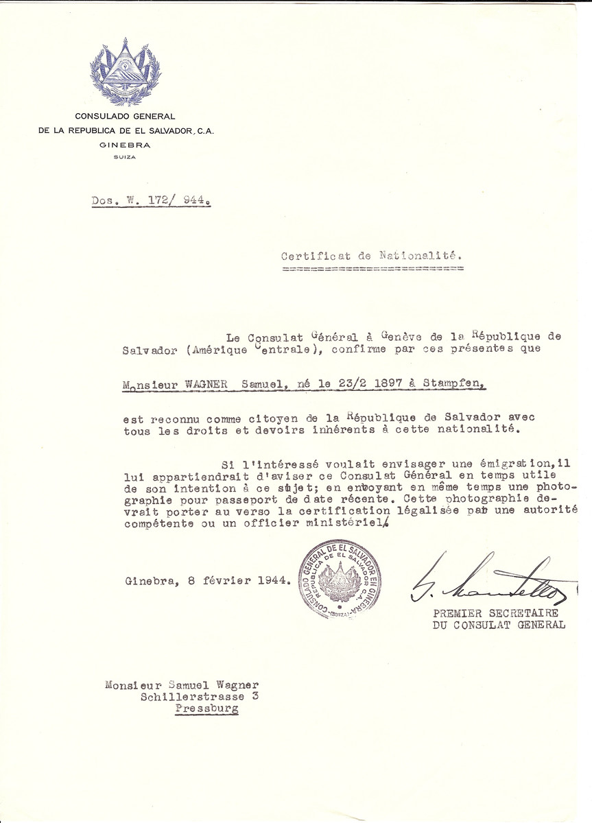 Unauthorized Salvadoran citizenship certificate issued to Samuel Wagner (b. 02/23/1987 in Stupava)  by George Mandel-Mantello, First Secretary of the Salvadoran Consulate in Switzerland.  The certificate was sent to his residence at Schillerstrasse 3, Bratislava.