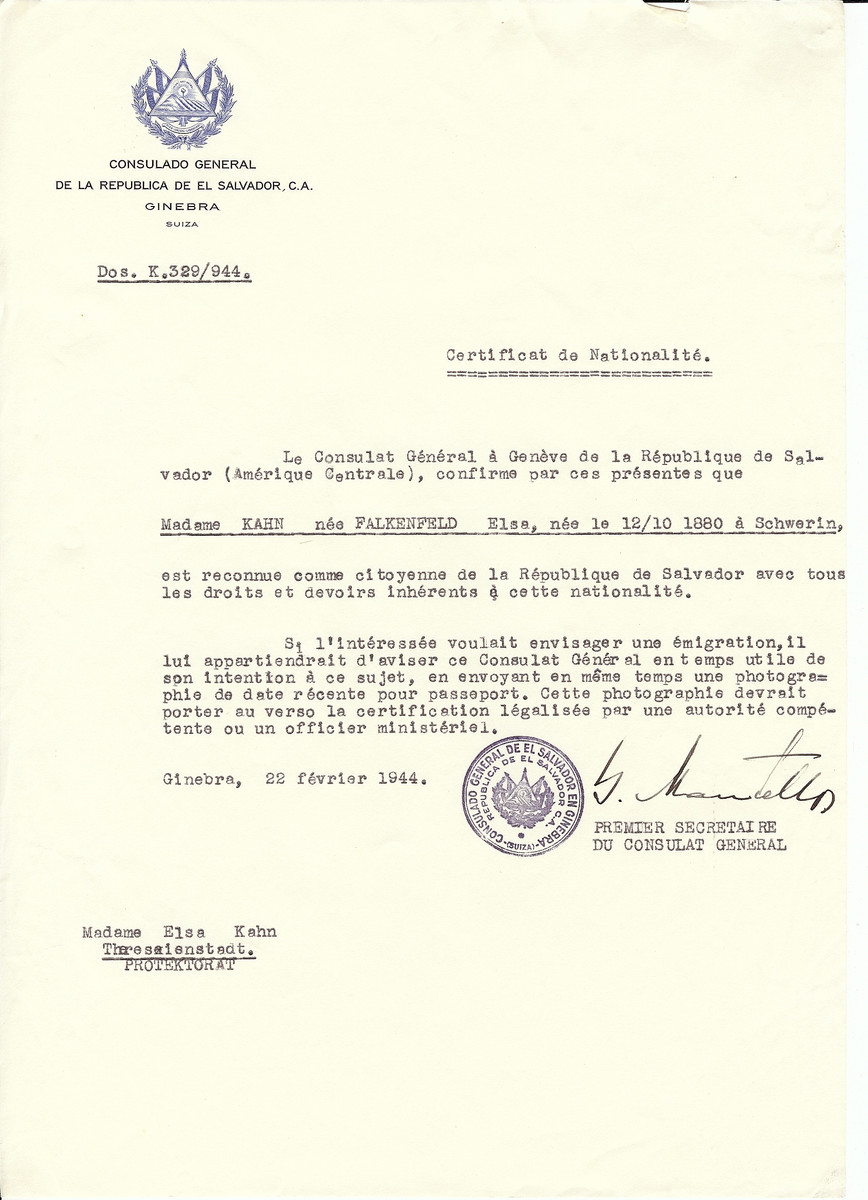 Unauthorized Salvadoran citizenship certificate issued to Elsa (Falkenfeld) Kahn (b. October 12 1880, Schwerin, Germany) by George Mandel-Mantello, First Secretary of the Salvadoran Consulate in Switzerland.   The document was mailed to the Theresienstadt concentration camp.