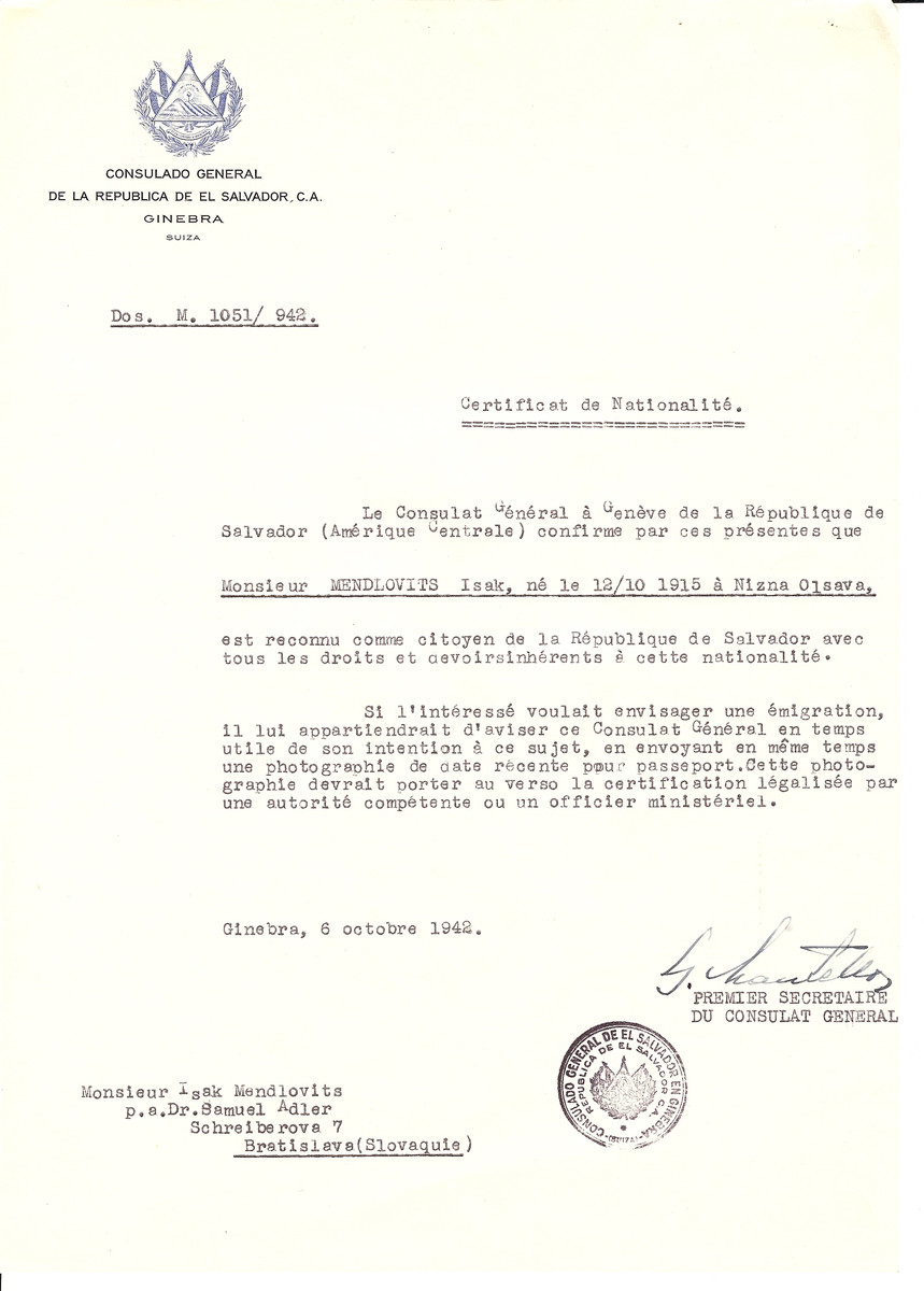 Unauthorized Salvadoran citizenship certificate issued to Isak Mendlovits (b. 10/12/1915 in Nizna Olsava) by George Mandel-Mantello, First Secretary of the Salvadoran Consulate in Switzerland.  The certificate was sent to his residence at Schreiberova 7, Bratislava.