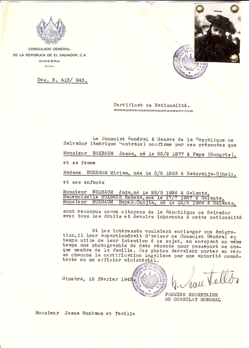 Unauthorized Salvadoran citizenship certificate issued to [Rabbi] Josua Buxbaum (b. 02/22/1897 in Papa), his wife Miriam Buxbaum (b. 08/03/1883 in Satoralja-Ujhely), ansd their children Juda (05/28/1926), Rebeka (b. 07/17/1927), and Mayer-Chaim (b. 03/12/1928) all born in Galanta by George Mandel-Mantello, First Secretary of the Salvadoran Consulate in Switzerland.