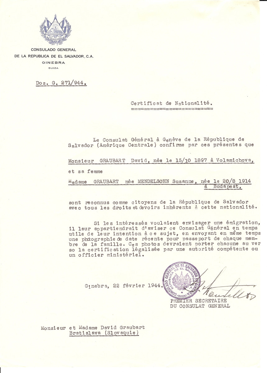 Unauthorized Salvadoran citizenship certificate issued to David Grauberd (b. 10/15/1897 in Volamichova) and his wife Susanne (Mendelsohn) Grauberd (b. 08/20/1914 in Budapest) by George Mandel-Mantello, First Secretary of the Salvadoran Consulate in Switzerland.  The certificate was sent to their residence at Bratislava.
