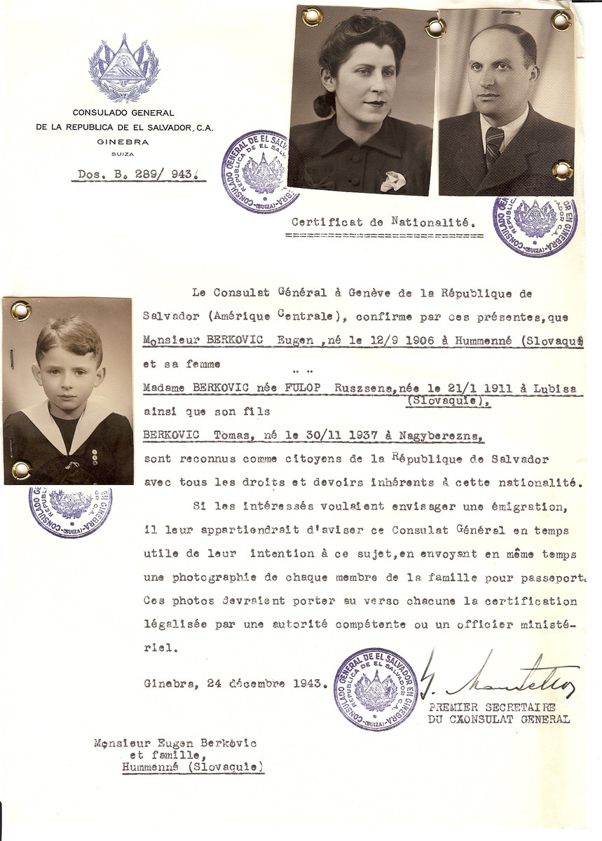 Unauthorized Salvadoran citizenship certificate issued to Eugen Berkovic (b. September 12, 1906, Hummenne) and his wife Ruszsena (Fulop) Berkovic (b. Januray 21, 1911, Lubisa)  and son Tomas (b. November 30, 1937, Nagyberezna) by George Mandel-Mantello, First Secretary of the Salvadoran Consulate in Switzerland.   The document was mailed to them in Hummenne.