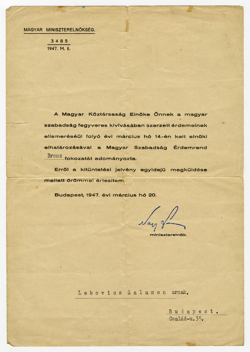 Letter addressed to Salamon Lebovics himself, from the Office of the Prime Minister informing him that he has been granted the Bronze rank of the Hungarian Freedom Medal.
