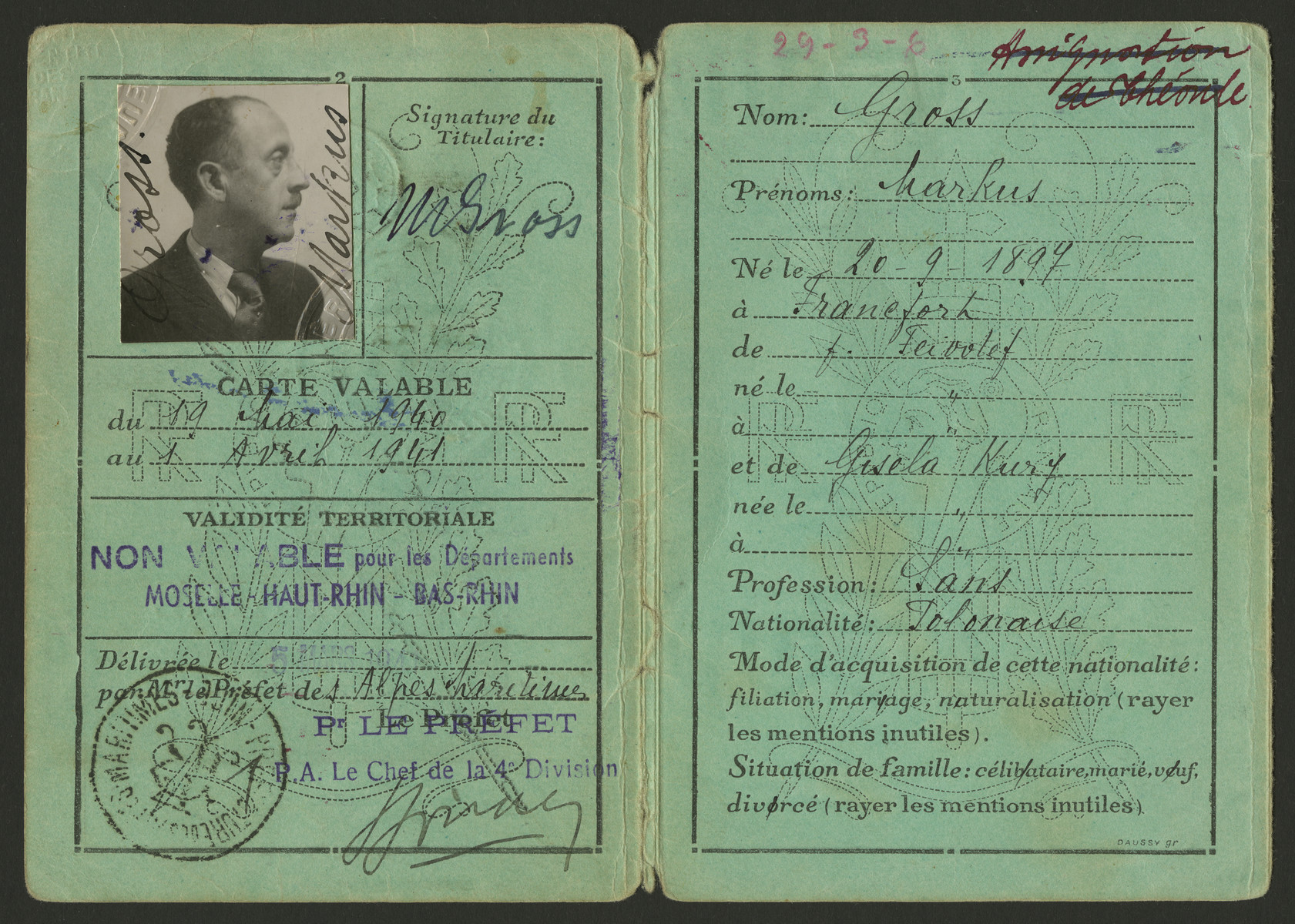 Identification card issued to Markus (Max) Gross in the Alpes-Maritimes department.  The papser states that it is not valid in thedepartments of Moselle, Haute Rhin and Bas Rhin.