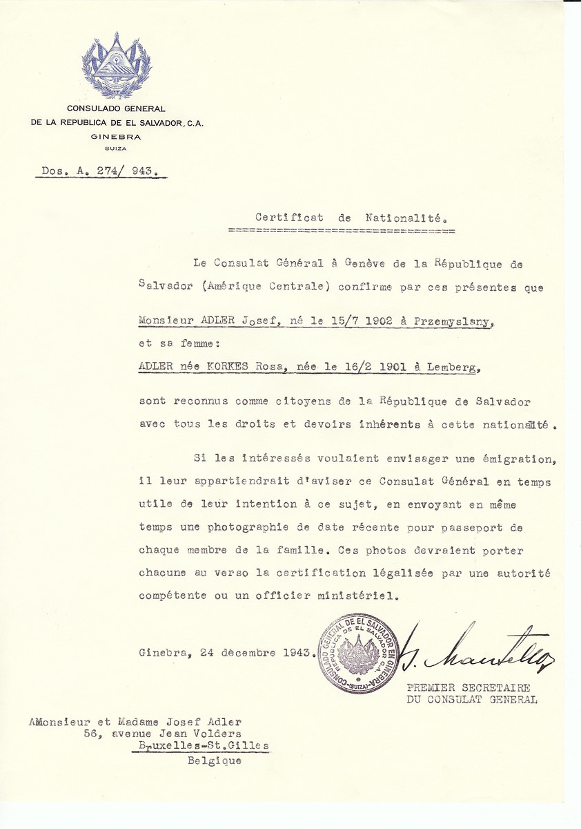 Unauthorized Salvadoran citizenship certificate issued to Josef Adler (b. July 15, 1902 in Przemyslany) and his wife Rosa (nee Korkes) Adler (b. February 16, 1901 in Lemberg) by George Mandel-Mantello, First Secretary of the Salvadoran Consulate in Switzerland and sent to their residence in Brussels.