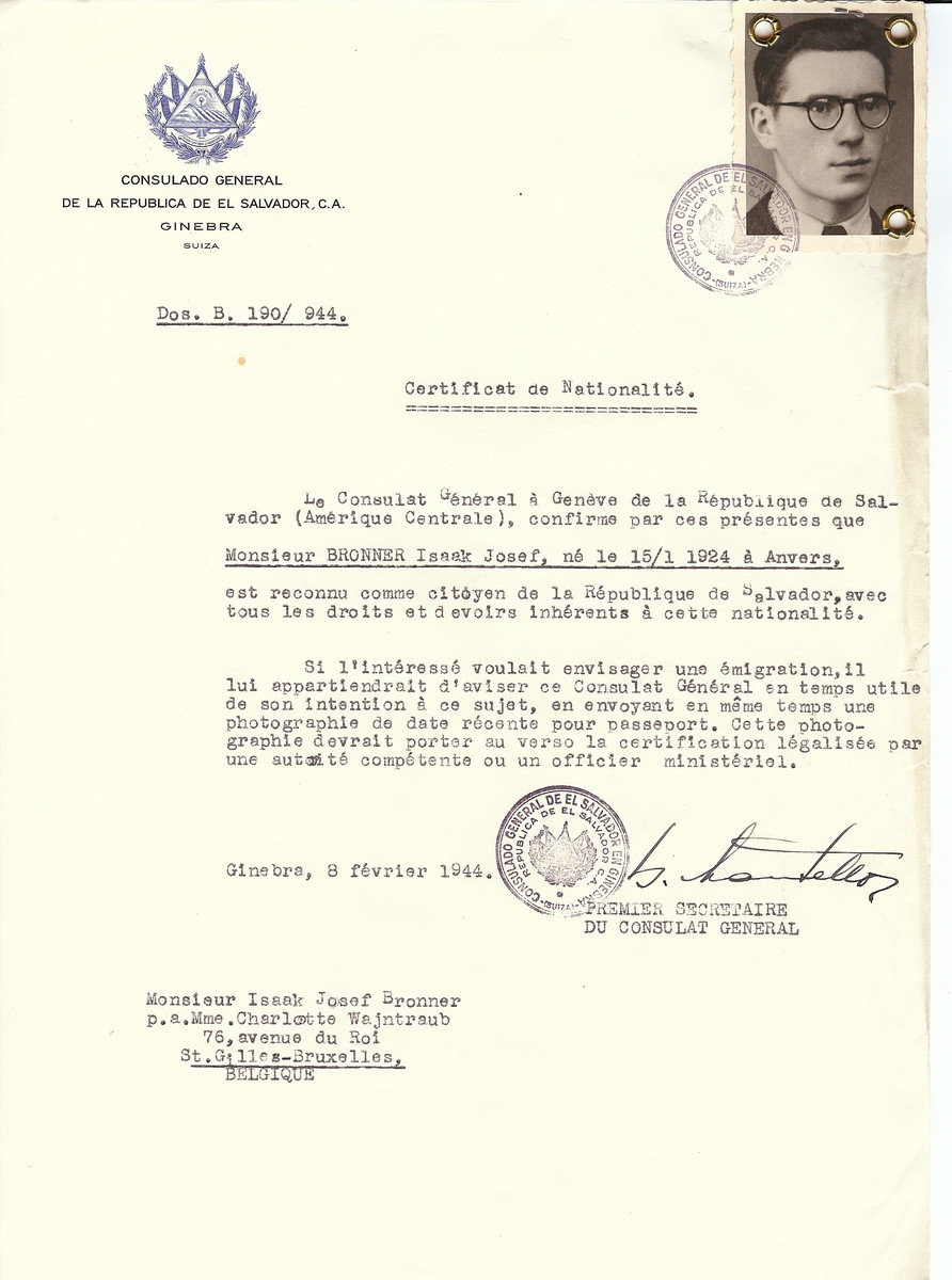 Unauthorized Salvadoran citizenship certificate issued to Isaak Josef Bronner (b. January 15, 1924 in Antwerp) by George Mandel-Mantello, First Secretary of the Salvadoran Consulate in Switzerland and sent to his residence in Brussels.  Isaak Josef Bronner jumped from his deportation tain to Auschwitz and saved himself.
