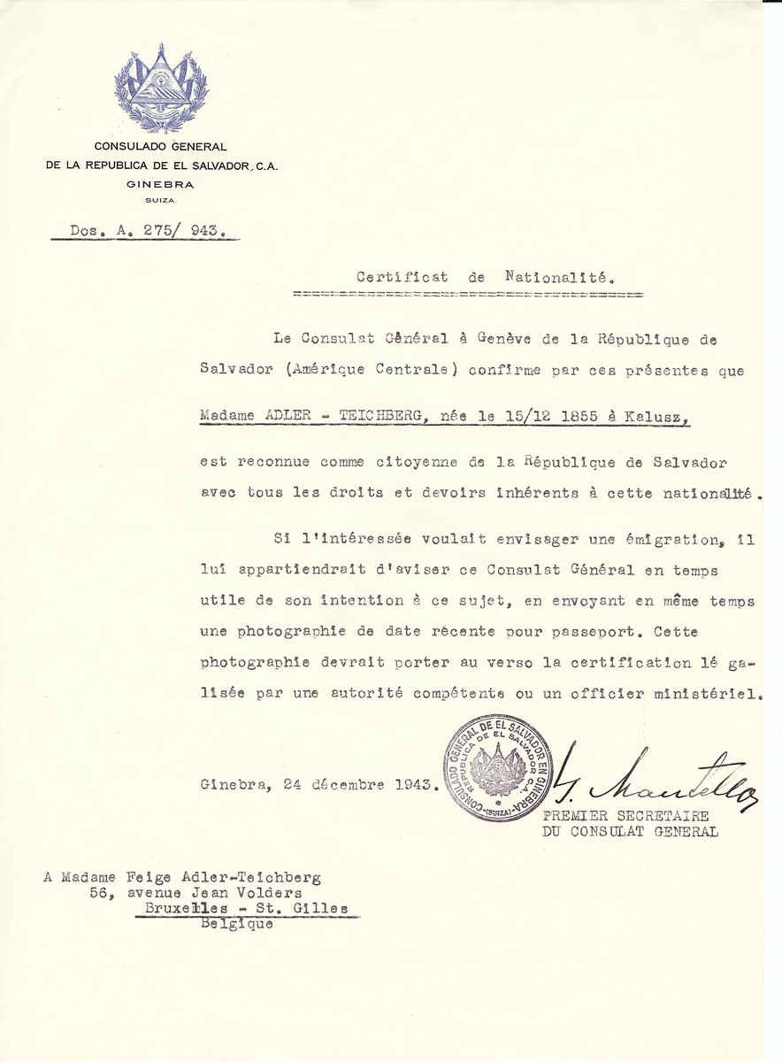 Unauthorized Salvadoran citizenship certificate issued to Mrs. Adler-Teichberg (b.December 15, 1855 in Kalusz) by George Mandel-Mantello, First Secretary of the Salvadoran Consulate in Switzerland and sent to her residence in Brussels.