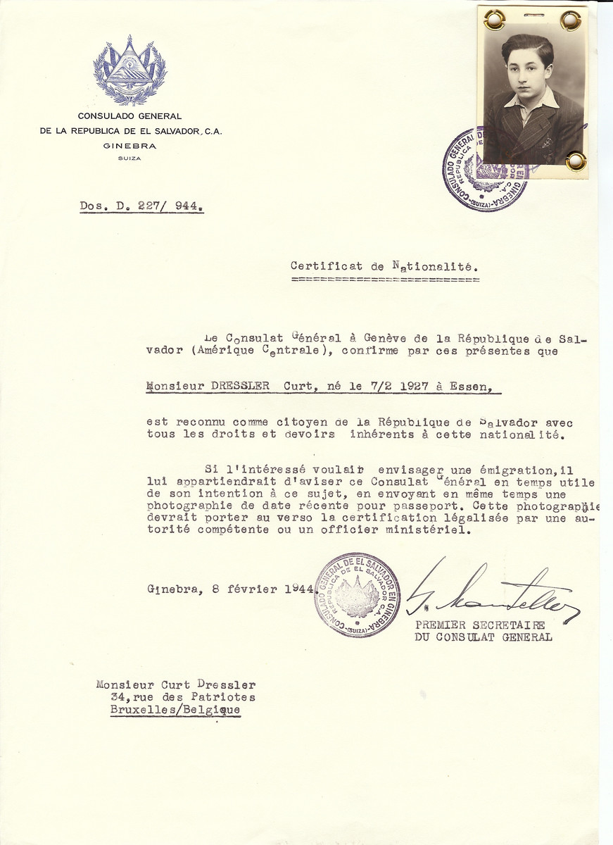 Unauthorized Salvadoran citizenship certificate issued to Curt Dressler (b. February 7, 1927 in Essen) by George Mandel-Mantello, First Secretary of the Salvadoran Consulate in Switzerland and sent to his residence in at the children's home at 34 rue des Patriotes, Brussels.  Curt Dressler survived the Holocaust.