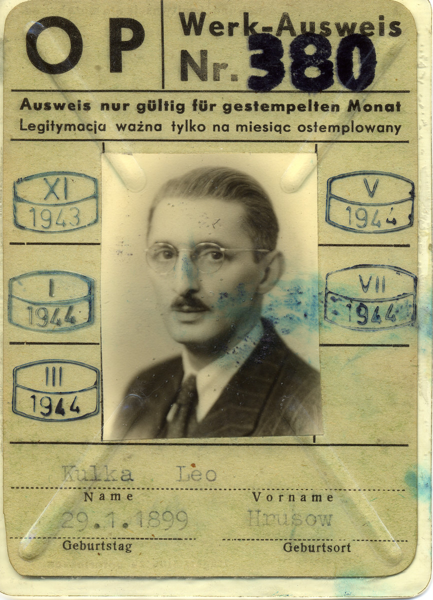 Work permit used by the donor's father, Leo Kulka, during his years in hiding in occupied Warsaw.  Leo Kulka and his family lived in Poland as Czechoslovakian citizens.