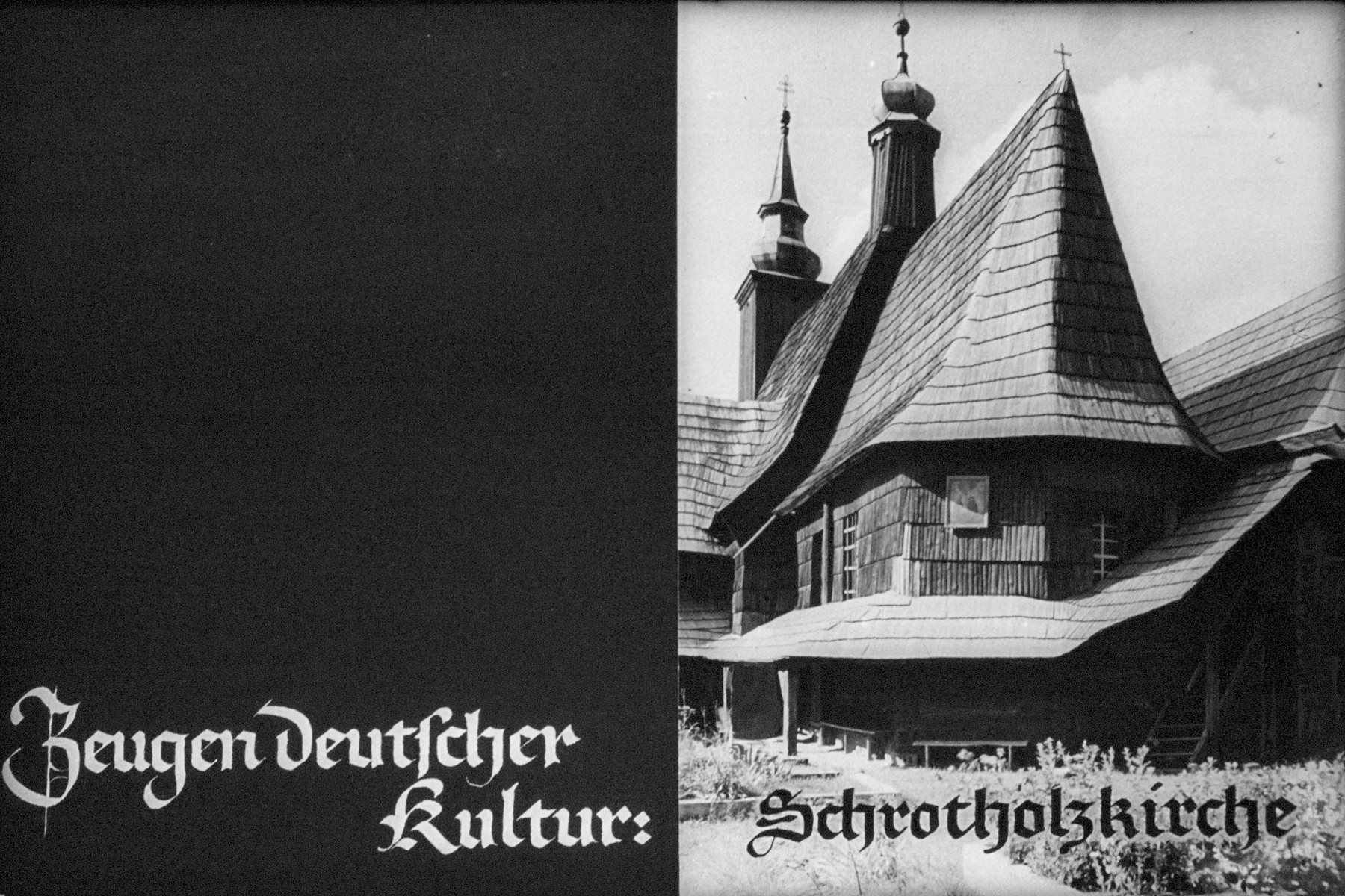 "6th Nazi propaganda slide from Hitler Youth educational material titled ""Border Land Upper Silesia.""  Zeugen deutscher Kultur: Schrotholzkirche // Witnesses of German culture: wooden church"