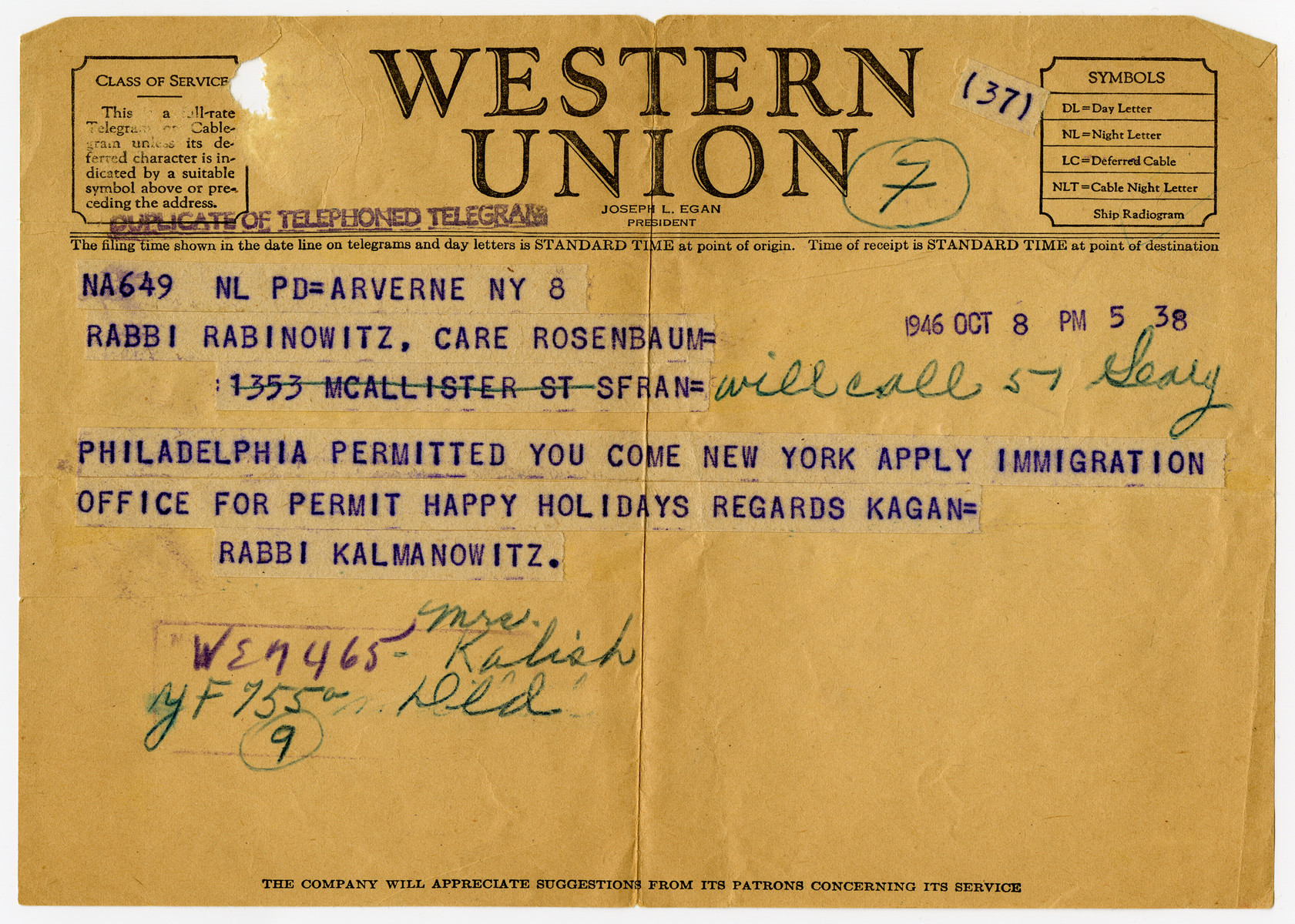 Telegram written by Rabbi Kalmanowitz, head of the Mir Yeshiva, to his student Jankiel Rabinowitz stating he is allowed to come to New York to apply for immigration permit.