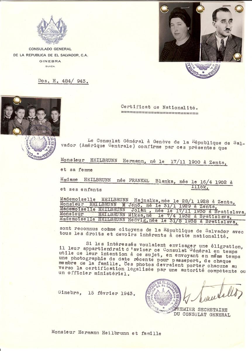 Unauthorized Salvadoran citizenship certificate issued to Hermann Heilbrunn (b. 11/17/1900 in Zenta), Blanka (nee Frankel) Heilbrunn (b. 4/16/1902) in Illok), Hajnalke Heilbrunn (b. 1/28/1928 in Zenta), Jeno Heilbrunn (b. 1/31/1929 in Zenta), Jolan Heilbrunn (b. 11/17/1930 in Bratislava), Miksa Heilbrunn (b. 4/7/1932 in Bratislava), and Hedvig Heilbrunn (b. 8/31/1939 in Bratislava) by Jewish rescuer, George Mandel-Mantello.