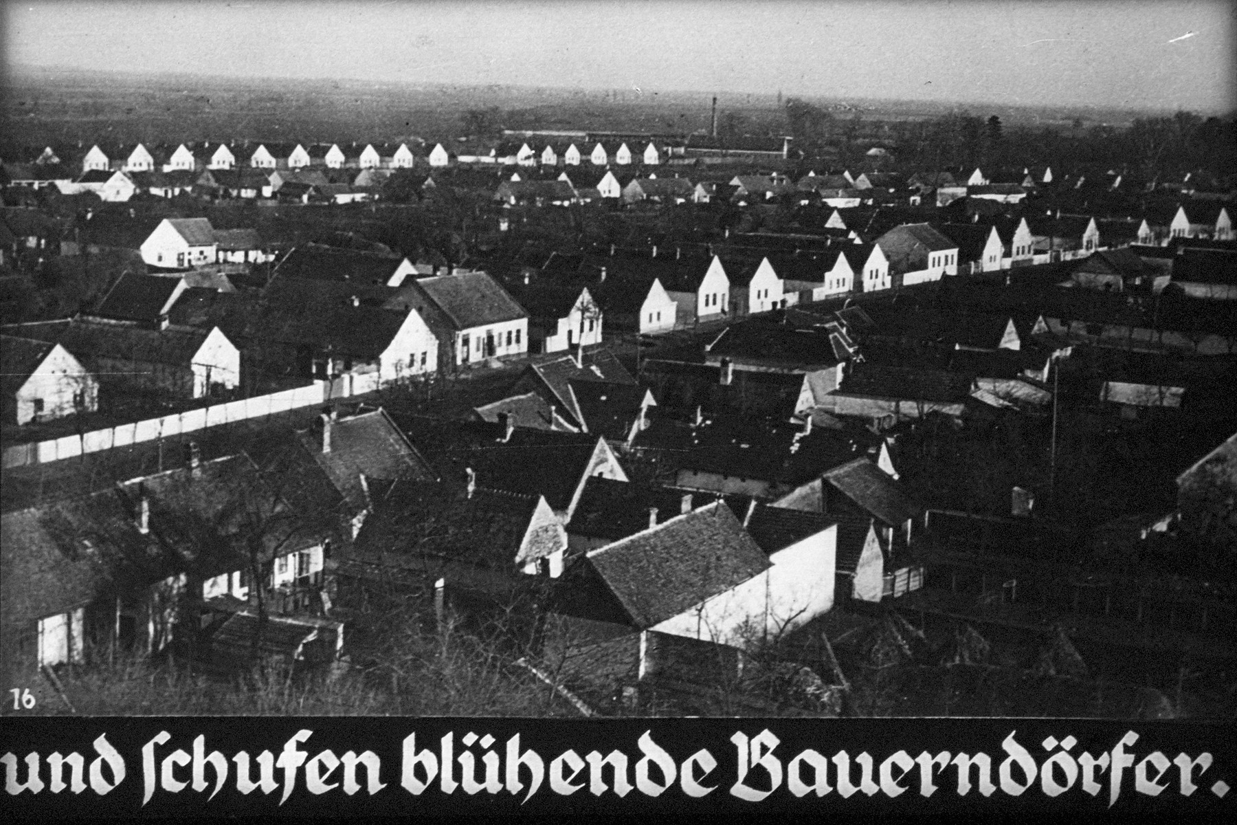 "16th Nazi propaganda slide of a Hitler Youth educational presentation entitled ""German Achievements in the East"" (G 2)  und Schufen blühende Bauerndörfer. // and they created thriving farming villages."