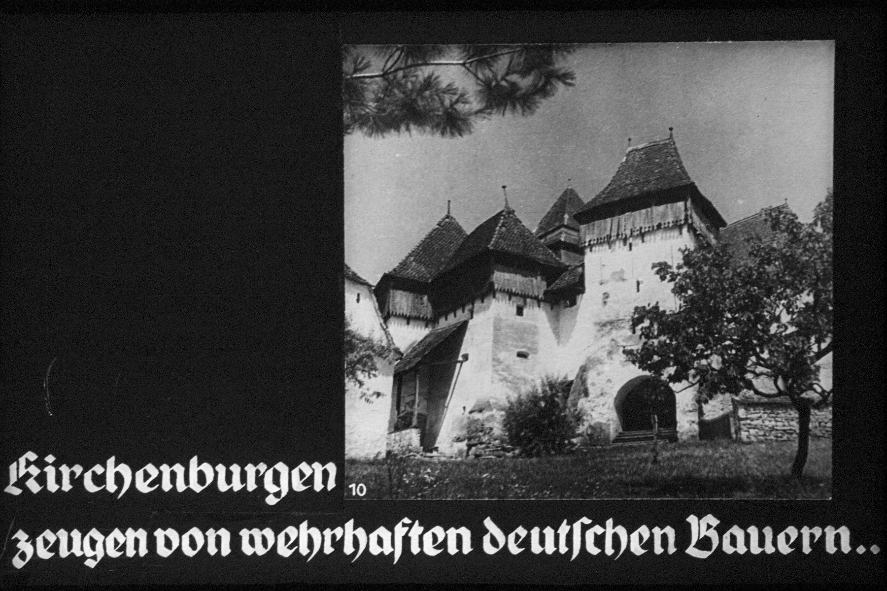 "10th Nazi propaganda slide of a Hitler Youth educational presentation entitled ""German Achievements in the East"" (G 2)  kirchenburgen zeugen on wehrhaften deutschen Bauern... // Fortified churches are evidence of  fortified German farmers, who preserved"