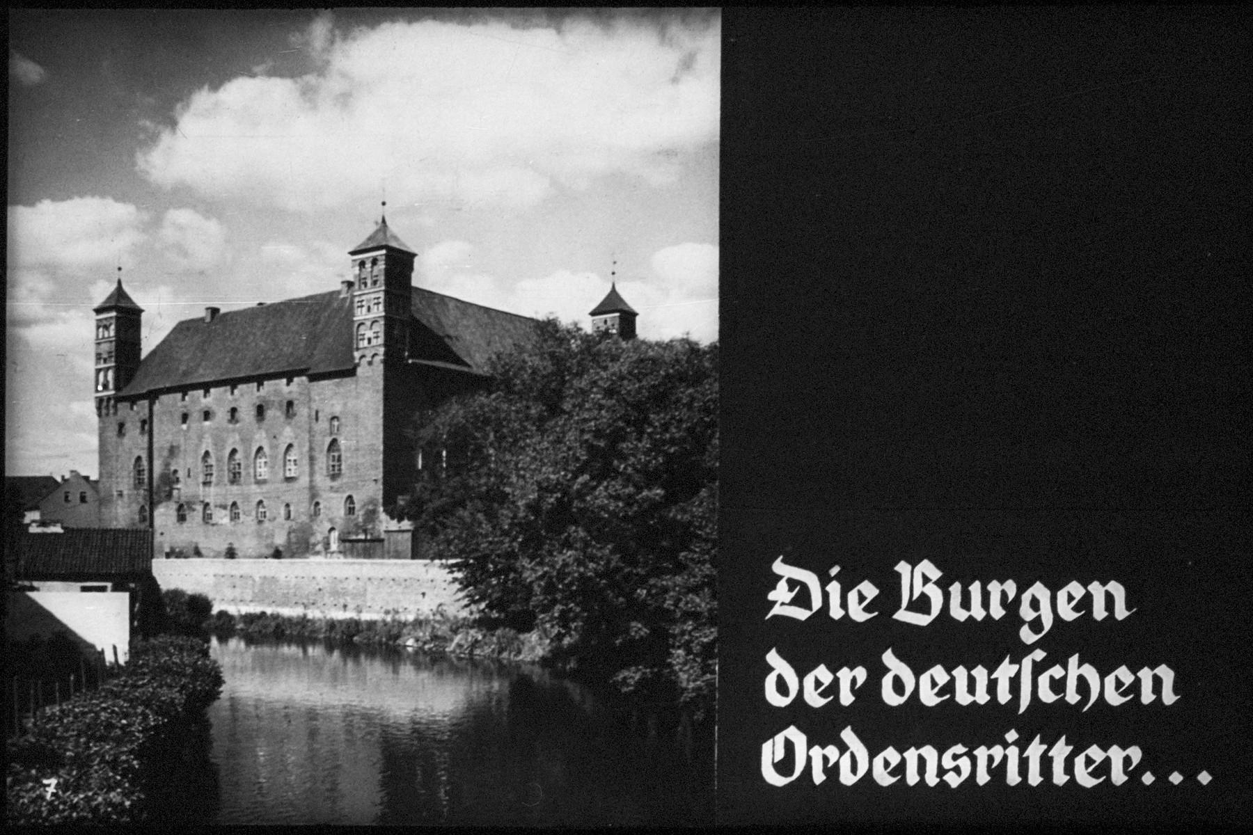 "7th Nazi propaganda slide of a Hitler Youth educational presentation entitled ""German Achievements in the East"" (G 2)  Die Burgen der deutschen Ordensritter... // The castles of German knights ..."