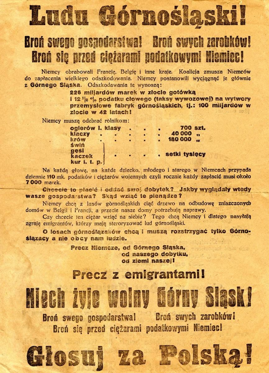 """Campaign poster in Polish for the plebiscite as to whether Upper Silesia should fall under Polish or German control.  This poster campaigns for Polish control.  It states """"People of Upper Silesia, defend yourself from German taxes.  Do away with immigrants.  Vote for Poland""""."""
