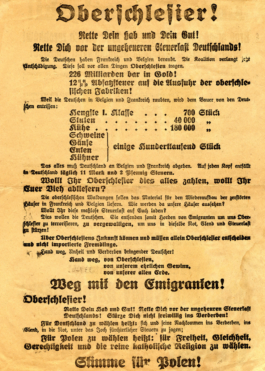 """Campaign poster in German for the plebiscite as to whether Upper Silesia should fall under Polish or German control.  This poster campaigns for Polish control.  It states """"People of Upper Silesia, defend yourself from German taxes.  Do away with immigrants.  Vote for Poland""""."""