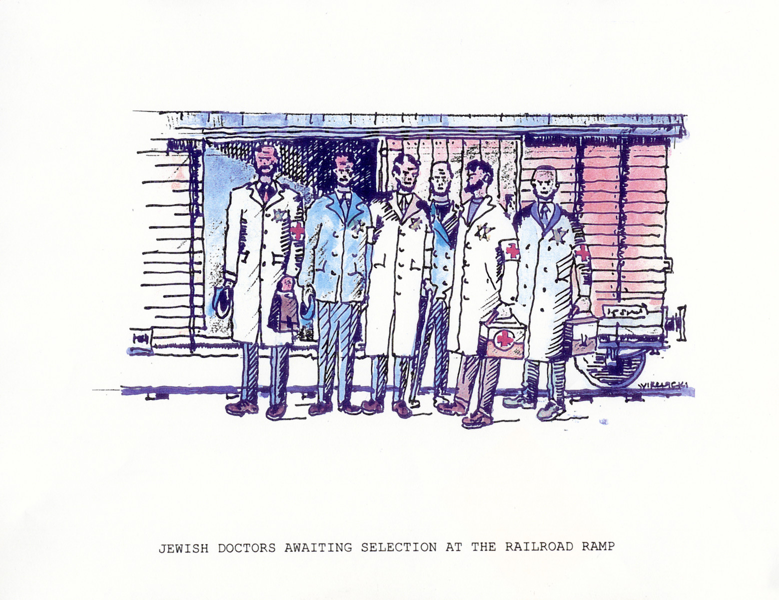 """A watercolor and ink drawing from the pictorial memoire entitled,  """"Images from Auschwitz-Birkenau, by John Wiernicki, Polish Resistance Fighter, Prisoner Number P150302.""""  The caption reads, """"Doctors awaiting selection at the railroad ramp."""""""
