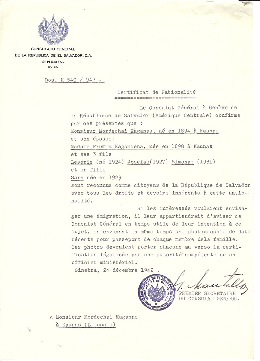 Unauthorized Salvadoran citizenship certificate made out to Mordechai Kaganas (b. 1894 in Kaunas), his wife Frumma Kaganiena (b. 1898 in Kaunas) and children Leseris (b. 1924), Josefas (b. 1927), Simonas (b. 1931) and Sara (b. 1929) by George Mandel-Mantello, First Secretary of the Salvadoran Consulate in Geneva and sent to them in Kaunas.