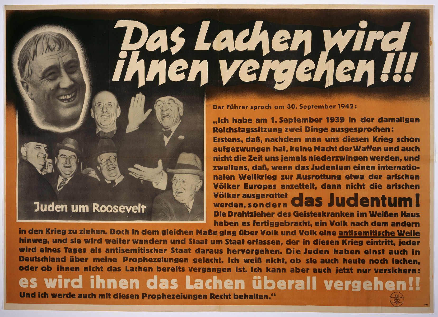 "Nazi anti-Semitic propaganda poster entitled, ""Their laughter will disappear,"" which quotes Hitler's earlier speeches prophesying the destruction of world Jewry ""if it should lead Europe into another world war."""