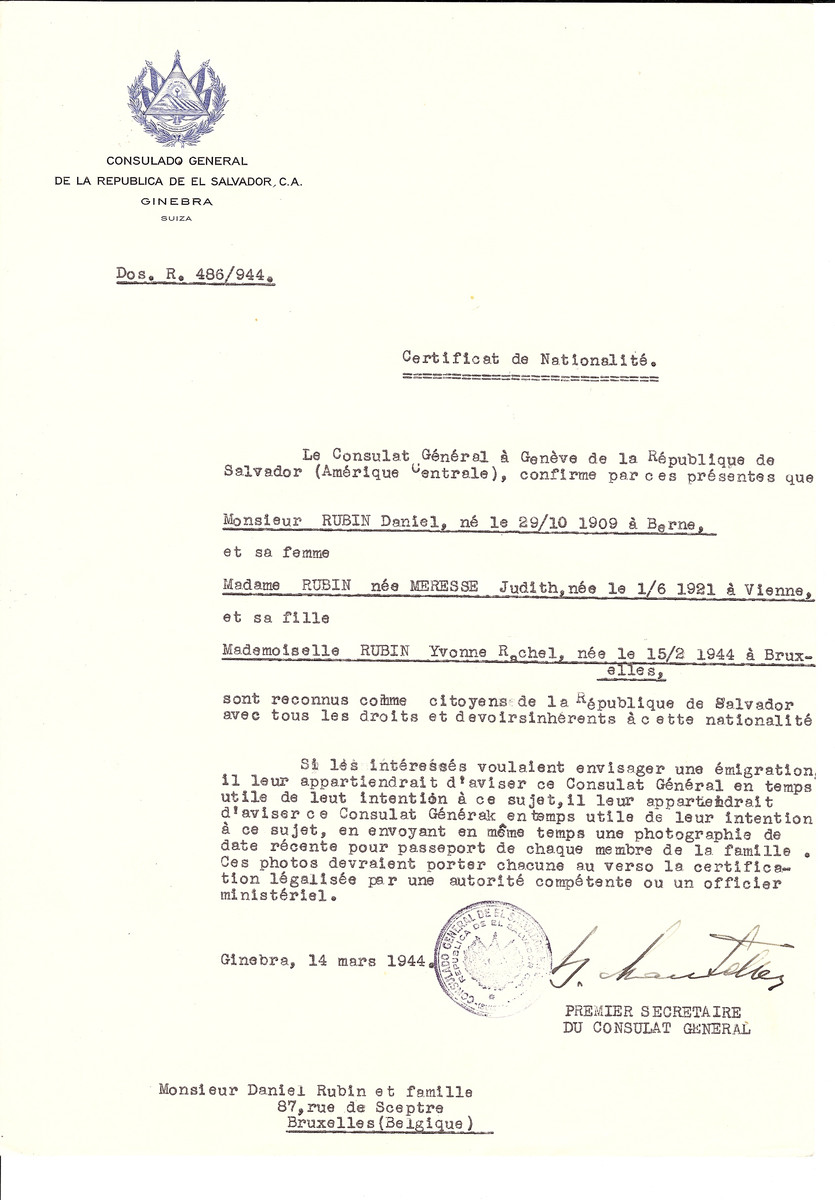Unauthorized Salvadoran citizenship certificate issued to Daniel Rubin (b. October 29, 1909 in Berne), his wife Judith (nee Meresse) Rubin (b. June 1, 1921 in Vienna) an dtheir daughter Yvonne Rachel Rubin (b. February 15, 1944 in Brussels) by George Mandel-Mantello, First Secretary of the Salvadoran Consulate in Switzerland and sent to their residence in Brussels.
