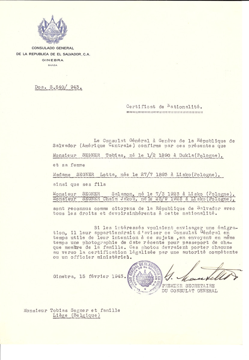 Unauthorized Salvadoran citizenship certificate issued to Tobias Segner (b. February 1, 1890 in Dukla), his wife Lotte Segner (b. July 27, 1893 in Lisko) and children Salamon (b. March 7, 1923) and Chaim Jakob (b. September 25, 1925) by George Mandel-Mantello, First Secretary of the Salvadoran Consulate in Switzerland and sent to their residence in Liege