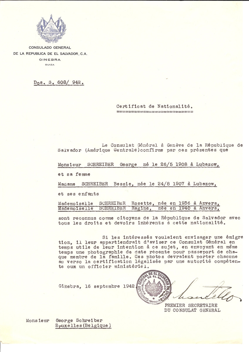 Unauthorized Salvadoran citizenship certificate issued to George Schreiber (b. May 26, 1908 in Lubaszow), his wife Bessie Schreiber (b. August 24, 1907 in Lubaszow) and their children Rosette (b. 1936 in Antwerp) and Regine (b. 1940 in Antwerp) by George Mandel-Mantello, First Secretary of the Salvadoran Consulate in Switzerland and sent to their residence in Brussels.