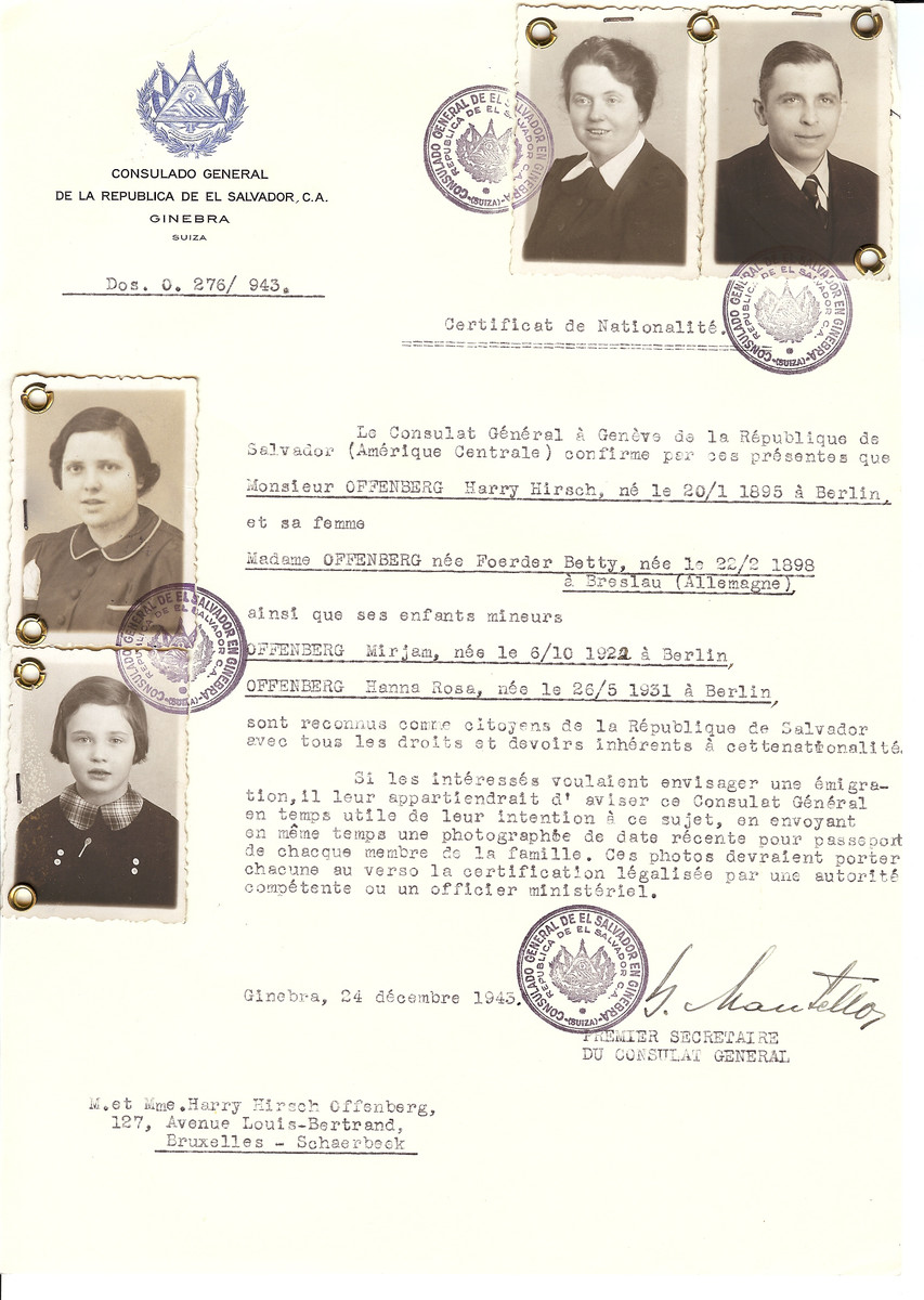 Unauthorized Salvadoran citizenship certificate issued to Harry Hirsch Offenberg (b. January 20, 1895 in Berlin), his wife Betty (nee Foerder) Offenberg (b. February 22, 1898 in Brslau) and their children Mirjam (b, October 6, 1922) and Hanna Rosa (b. May 26, 1931) by George Mandel-Mantello, First Secretary of the Salvadoran Consulate in Switzerland and sent to their residence in Brussels.