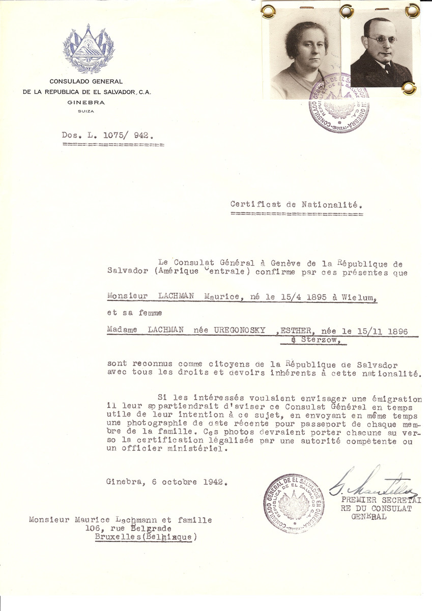 Unauthorized Salvadoran citizenship certificate issued to Maurice Lachman (b. April 15, 1895 in Wielum) and his wife Esther (nee Uregonosky) Lachman (b. November 15, 1896 in Sterzow) by George Mandel-Mantello, First Secretary of the Salvadoran Consulate in Switzerland and sent to their residence in Brussels.