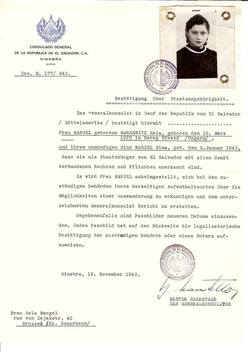 Unauthorized Salvadoran citizenship certificate issued to Hela (nee Markowicz) Margel (b. March 15, 1920 in Bereg Kevezc) and her child Sima (b. January, 1943 in Charleroi) by George Mandel-Mantello, First Secretary of the Salvadoran Consulate in Switzerland and sent to her residence in Brussels.