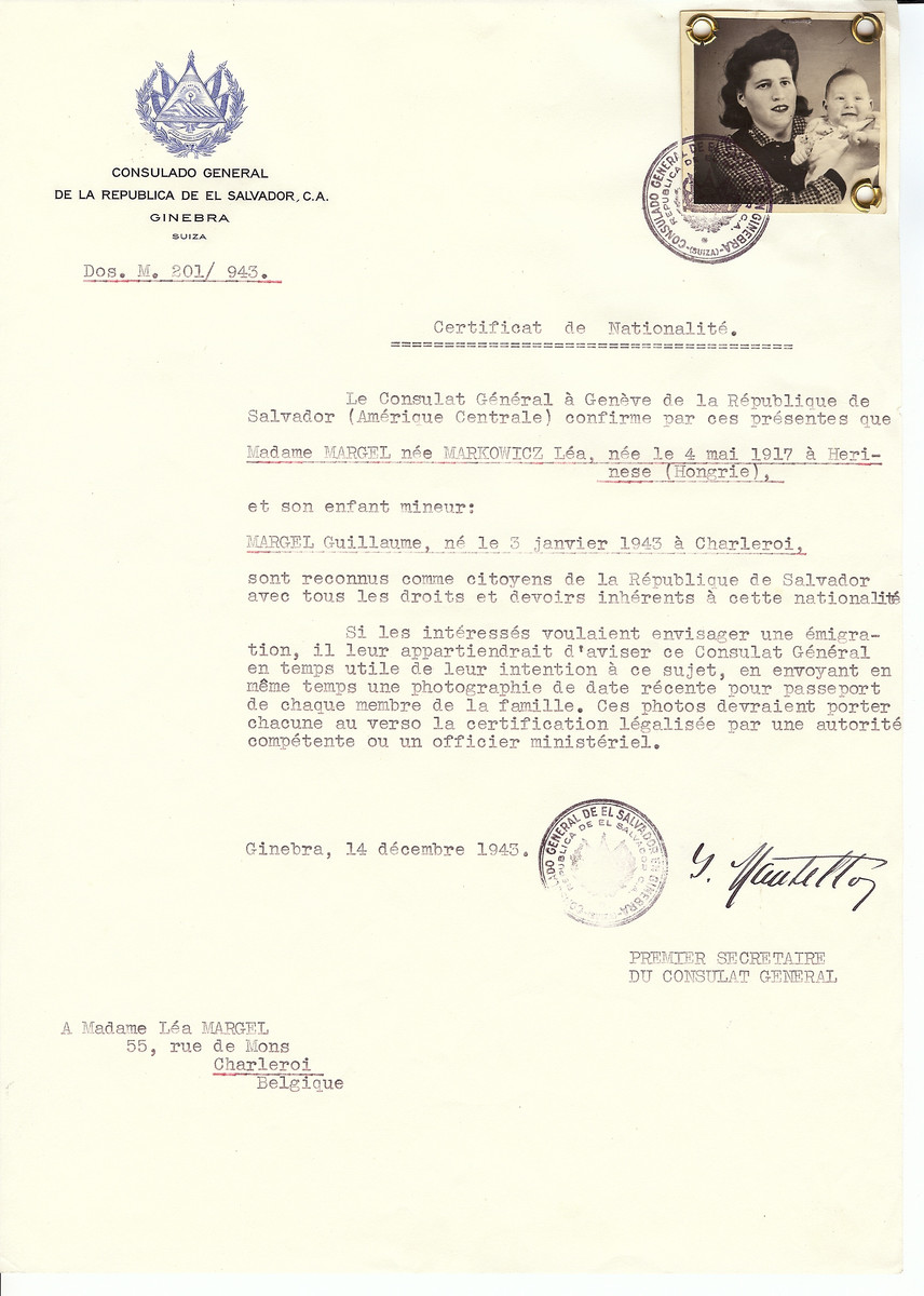 Unauthorized Salvadoran citizenship certificate issued to Lea (nee Markowicz) Margel (b. May 4, 1917 in Herinese) and her son Guillaume (b. January 3, 1943 in Charleroi) by George Mandel-Mantello, First Secretary of the Salvadoran Consulate in Switzerland and sent to her residence in Charleroi.