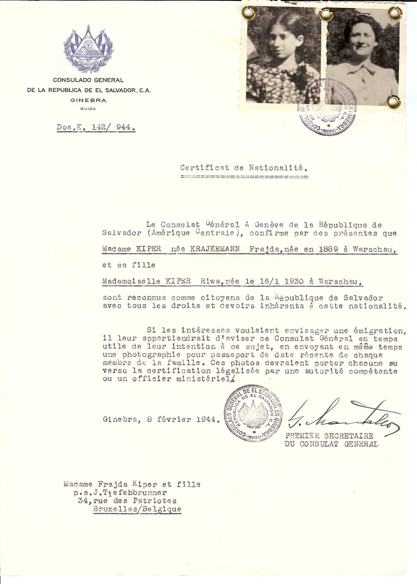 Unauthorized Salvadoran citizenship certificate issued to Frajda (nee Krajkemann) Kiper (b. 1889 in Warsaw) and her daughter Riwa Kiper (born January 16, 1930 in Warsaw) by George Mandel-Mantello, First Secretary of the Salvadoran Consulate in Switzerland and sent to their residence in the children's home at 34 rue des Patriotes in Brussels.  Frajda Kiper was deported to Auschwitz where she perished.