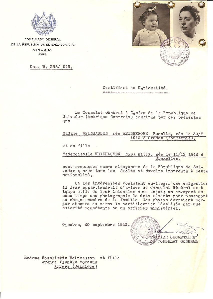 Unauthorized Salvadoran citizenship certificate issued to Rosalia (nee Weinberger) Weinhausen (b. August 30, 1910 in Oradea) and her daughter Nora Kitty (b. December 11, 1942 in Brussels) by George Mandel-Mantello, First Secretary of the Salvadoran Consulate in Switzerland and sent to his residence their Antwerp.