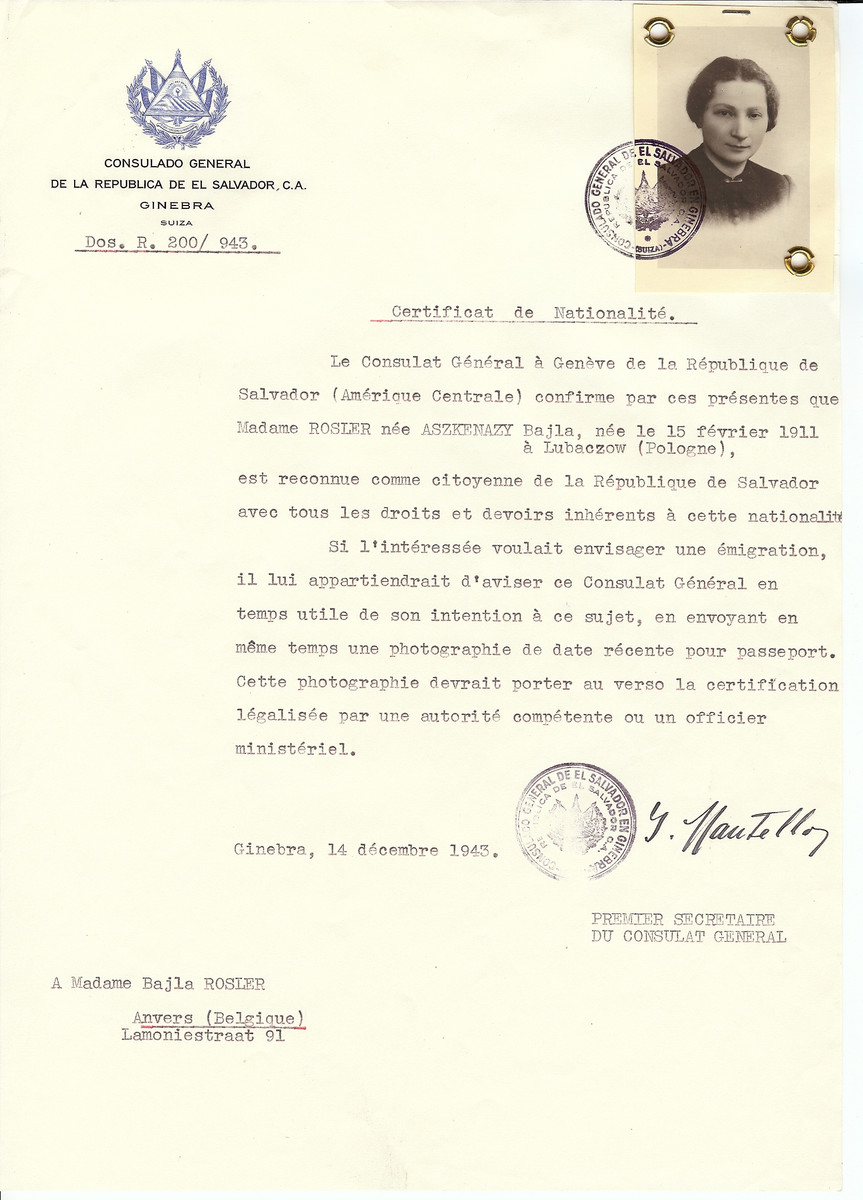 Unauthorized Salvadoran citizenship certificate issued to Bajla (nee Aszkenazy) Rosler (b. February 15, 1911 in Lubaczow) by George Mandel-Mantello, First Secretary of the Salvadoran Consulate in Switzerland and sent to her residence in Antwerp.