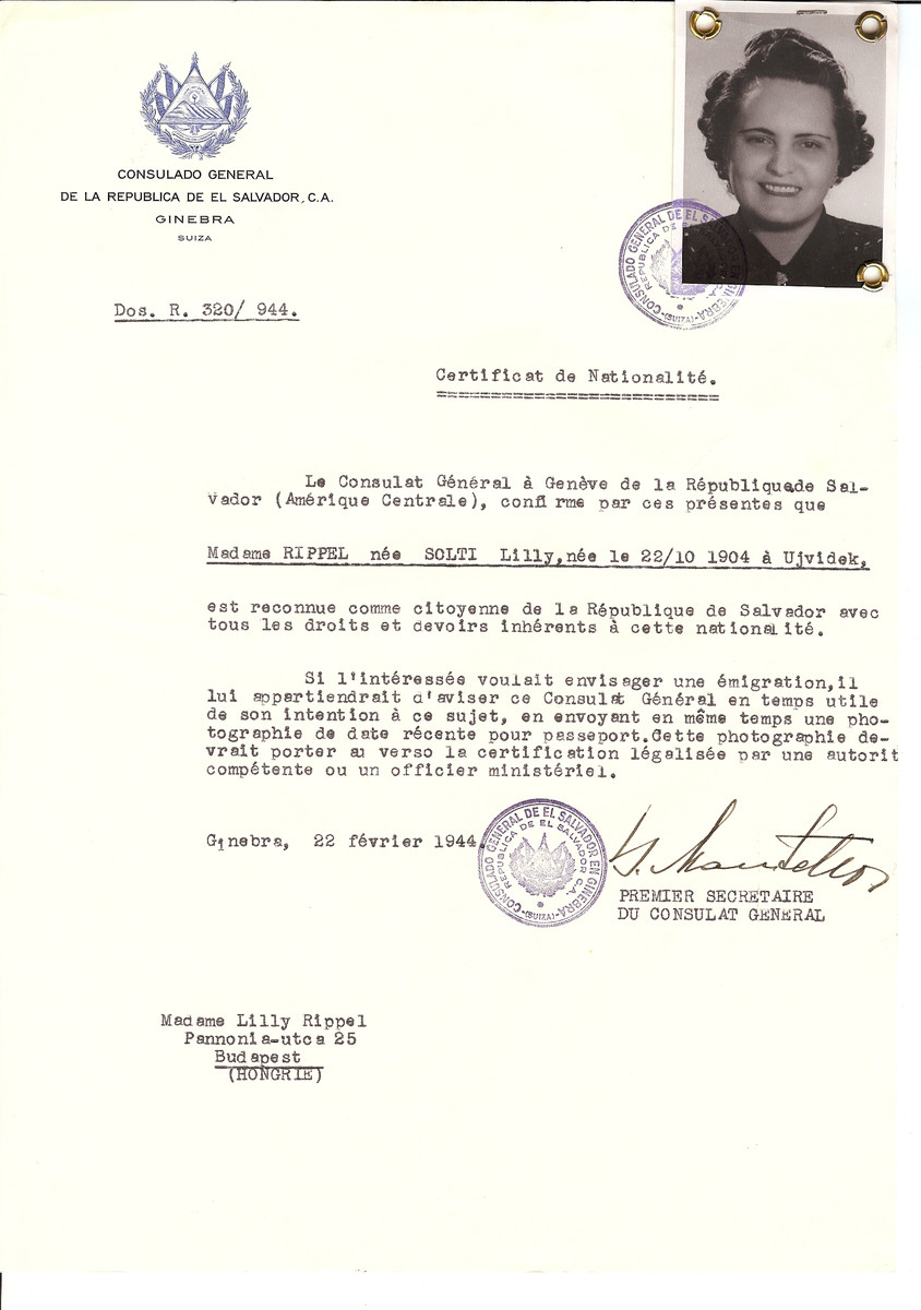 Unauthorized Salvadoran citizenship certificate issued to Lilly (nee Solti) Rippel (b October 10, 1904 in Ujvidek) by George Mandel-Mantello, First Secretary of the Salvadoran Consulate in Switzerland and sent to her in Budapest.