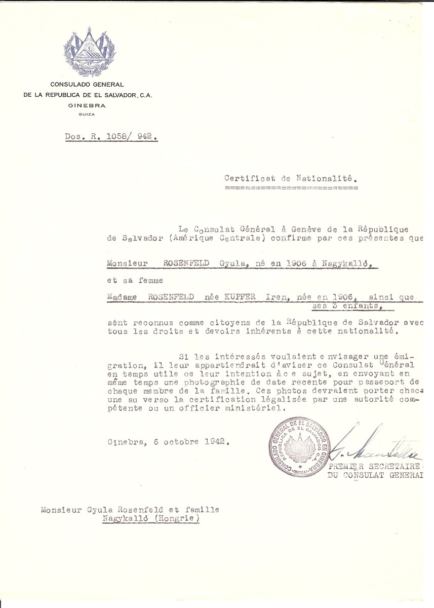 Unauthorized Salvadoran citizenship certificate issued to Gyula Rosenfeld (b. 1906 in Nagykallo), his wife Iren (nee Kupfer) Rosenfeld (b. 1906) and their three children by George Mandel-Mantello, First Secretary of the Salvadoran Consulate in Switzerland and sent to them in Nagykallo.