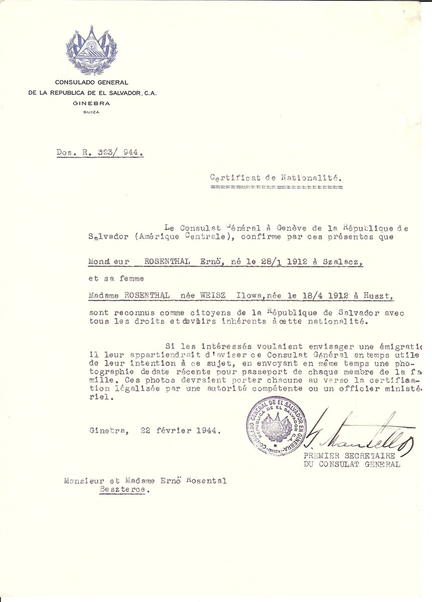 Unauthorized Salvadoran citizenship certificate issued to Erno Rosenthal (b. January 28, 1912 in Szalacz) and his wife Ilowa (nee Weisz) Rosenthal (b. April 18, 1912 in Huszt) by George Mandel-Mantello, First Secretary of the Salvadoran Consulate in Switzerland and sent to them in Beszterce.