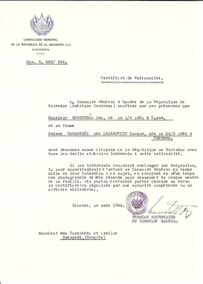 Unauthorized Salvadoran citizenship certificate issued to Leo Rosenthal (b. April 1, 1921 in Kassa) and his wife Zsuzsa (nee Lazarovits) Rosenthal (b. May 24, 1924 in Rakamaz) by George Mandel-Mantello, First Secretary of the Salvadoran Consulate in Switzerland and sent to them in Budapest.