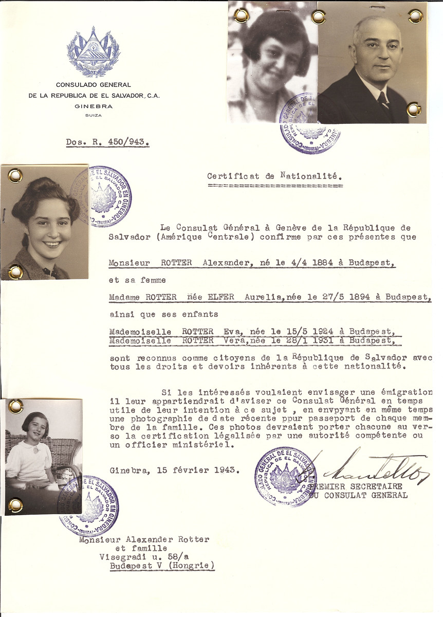 Unauthorized Salvadoran citizenship certificate issued to Alexander Rotter (b. April 4, 1884 in Budapest), his wife Aurelia (nee Elfer) Rotter (b. May 27, 1894 in Budapest) and their daughters Eva (b. May 15, 1924) and Vera (b. January 28, 1931) by George Mandel-Mantello, First Secretary of the Salvadoran Consulate in Switzerland and sent to them in Budapest.