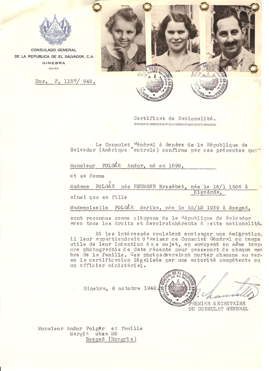 Unauthorized Salvadoran citizenship certificate issued to Andor Polgar (b. 1898), his wife Erzsebet (nee Neumann) Polgar (b. January 16, 1905 in Kisvarda) and their daughter Marika (b. December 12, 1939 in Szeged) by George Mandel-Mantello, First Secretary of the Salvadoran Consulate in Switzerland and sent to them in Szeged.